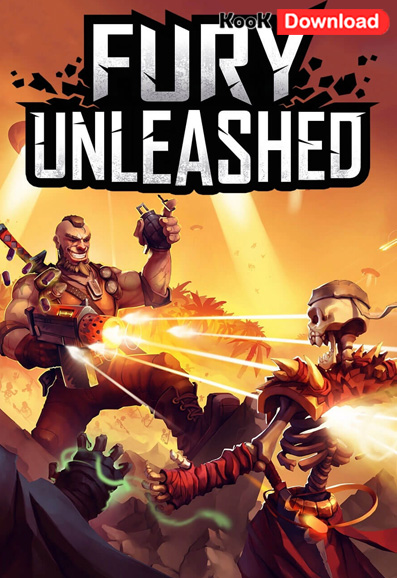دانلود بازی Fury Unleashed v1.0.2 برای Pc – نسخه CODEX
