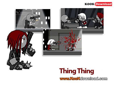 دانلود بازی شلیک و حرکت به جلو Thing Thing 3